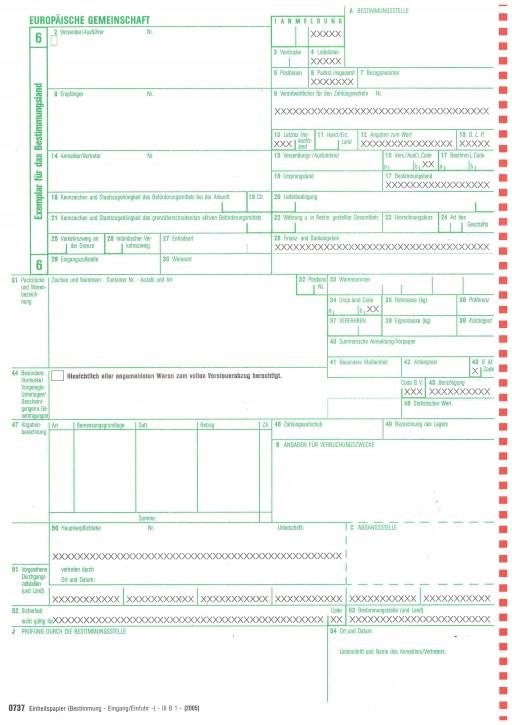 Einheitspapier Bestimmung (Eingang/Einfuhr) 4-fach, mit 1 Ausstellerkopie, für Laserdrucker Blatt 6,7,8,Kopie für den Aussteller (0737), VPE 50 Satz