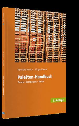 Paletten-Handbuch Kosten senken, Zeit gewinnen - 3. Auflage 2015