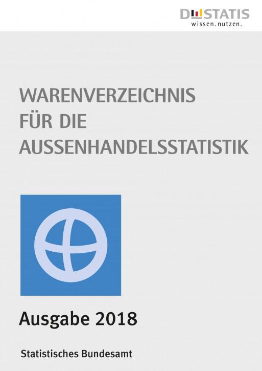 Warenverzeichnis für die Außenhandelsstatistik Buch-Ausgabe 2018