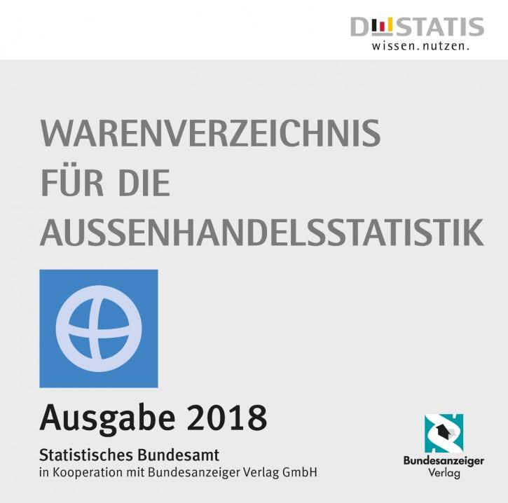 Warenverzeichnis für die Außenhandelsstatistik - CD-ROM Ausgabe 2018