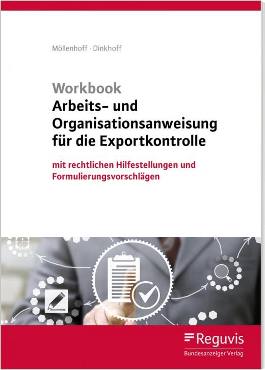 """Das Arbeits- und Organisationshandbuch - Das """"A"""" und """"O"""" der Exportkontrolle – mit Formulierungsvorschlägen"""