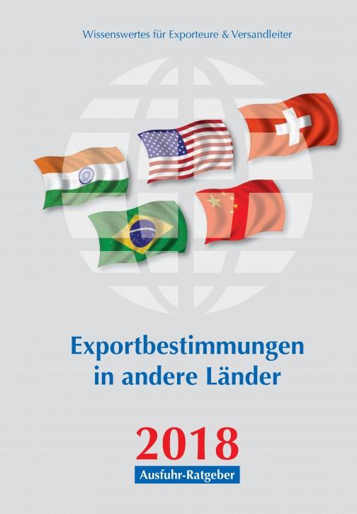 Exportbestimmungen in andere Länder, Ausgabe 2018
