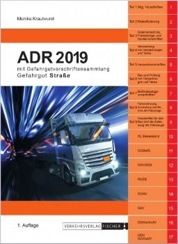ADR 2019 Gefahrgut Straße mit Gefahrgutvorschriftensammlung - 1. Auflage
