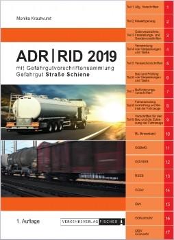 ADR/RID 2019 Gefahrgutvorschriften Straße-Schiene - 1. Auflage