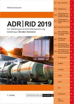 ADR/RID 2019 Gefahrgutvorschriften Straße-Schiene - 2. Auflage