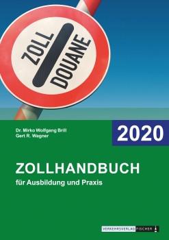 Zollhandbuch für Ausbildung und Praxis 2020