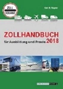 Zollhandbuch für Ausbildung und Praxis 2019