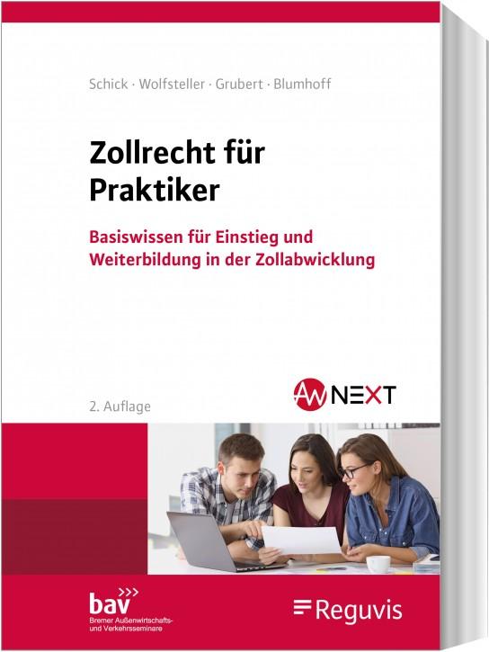 Zollrecht für Praktiker - 2. aktualisierte Auflage 2020