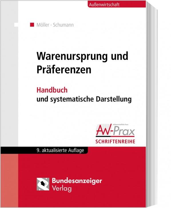 Warenursprung und Präferenzen Handbuch und system.Darstellung - 9. aktualisierte und erweiterte Auflage 2019
