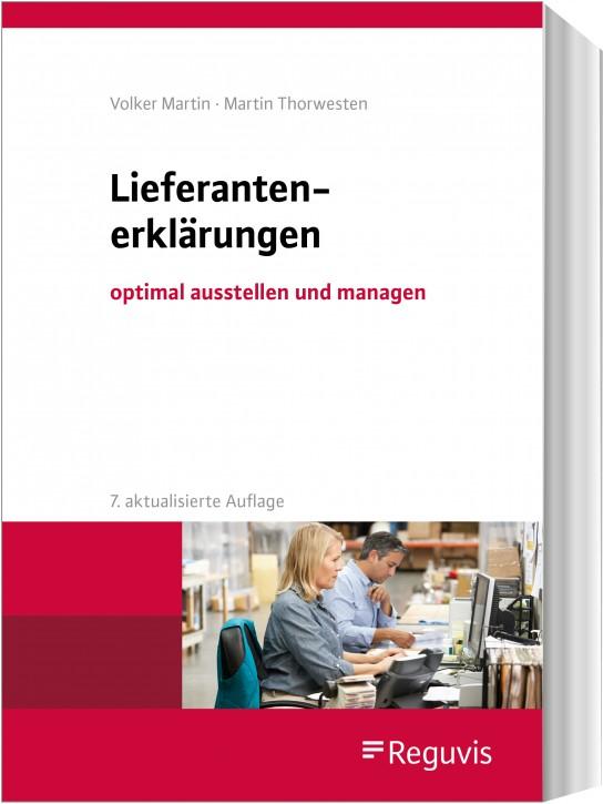 Lieferantenerklärungen, optimal ausstellen und managen, 7. aktualisierte Auflage 2020