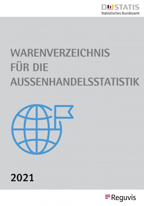 Warenverzeichnis für die Außenhandelsstatistik CD-Ausgabe 2021 - Erscheint im Dezember 2020