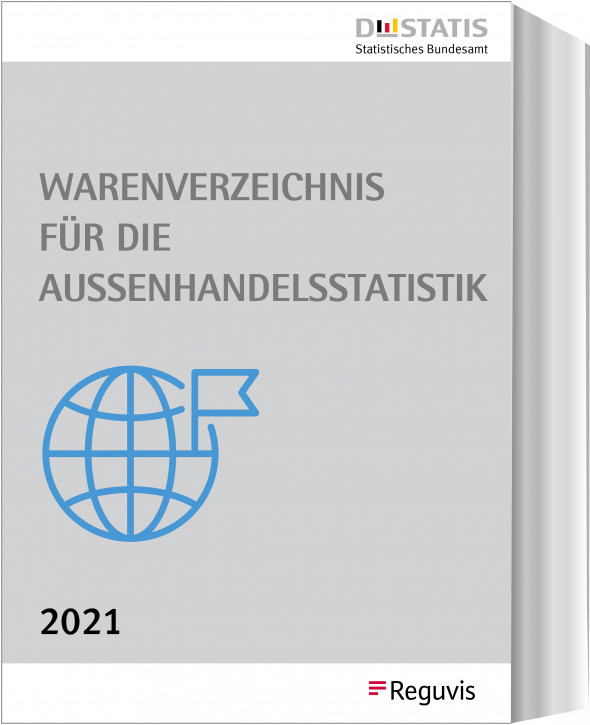 Warenverzeichnis für die Außenhandelsstatistik Buch-Ausgabe 2021 - Erscheint im Dezember 2020