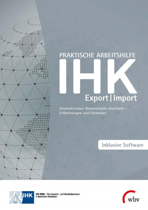 Praktische Arbeitshilfe - Export/Import 20. überarbeitete Auflage Stand 2020