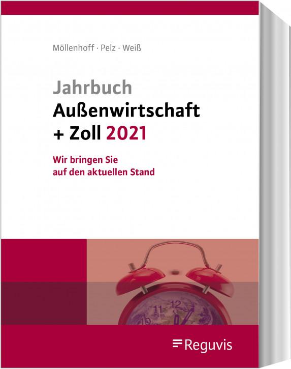 Jahrbuch Außenwirtschaft + Zoll 2021 - Erscheinungstermin: Februar 2021