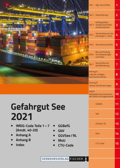 Gefahrgut See (mit IMDG-Code) - 1. Auflage 2021 Amtliche Deutsche Übersetzung incl. Amdt 40/20 incl. Zugang zur Online Version - Verfügbar ab Februar 2021