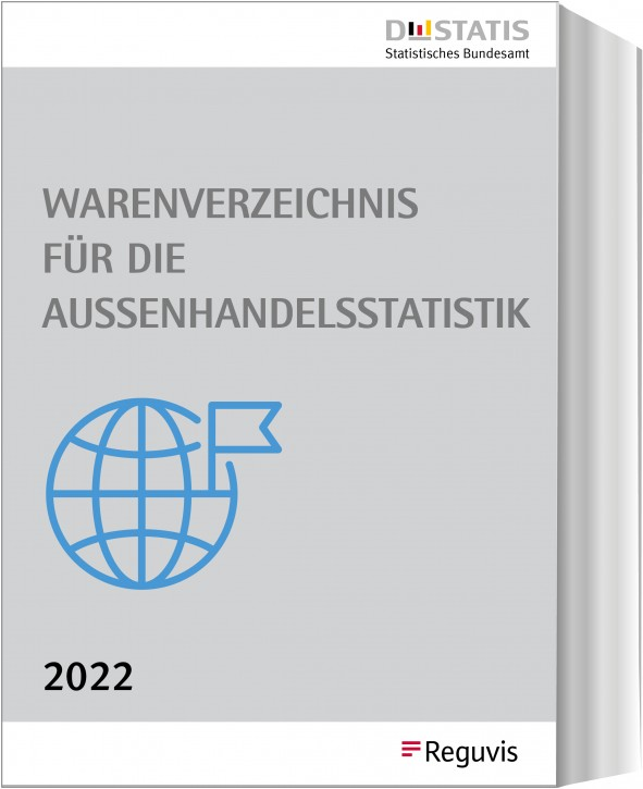 Warenverzeichnis  für die Außenhandelsstatistik Buch-Ausgabe 2022 - Erscheint Dezember 2021