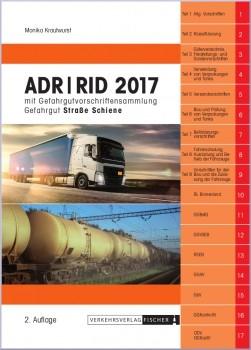 ADR/RID 2017 Gefahrgutvorschriften Straße-Schiene - 2. Auflage
