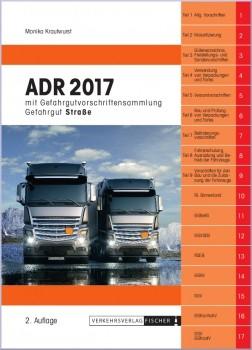 ADR 2017 Gefahrgut Straße mit Gefahrgutvorschriftensammlung - 2. Auflage