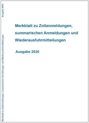 Merkblatt zu Zollanmeldungen, summarischen Anmeldungen und Wiederausfuhrmitteilungen 2020