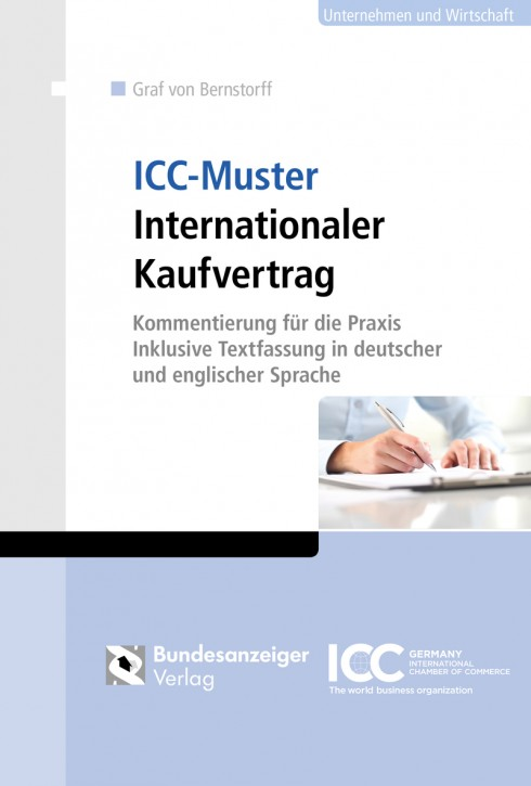 ICC-Muster Internationaler Kaufvertrag (Bundle aus Buch und Onlineanwendung) - Inklusive Textfassung in deutscher und englischer Sprache