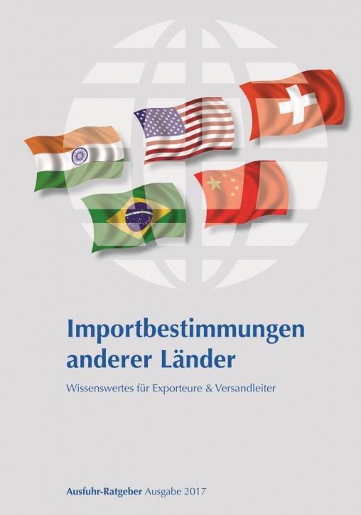 Importbestimmungen anderer Länder, Ausgabe 2017