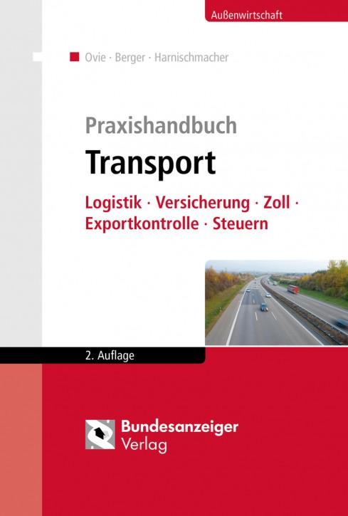 Praxishandbuch Transport 2., aktualisierte und erweiterte Auflage 2017